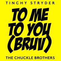Tinchy Stryder & The Chuckle Brothers – To Me, To You - Single (iTunes Version)