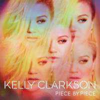 Kelly Clarkson - Piece By Piece (Deluxe Version) (2015) [iTunes Plus AAC M4A]
