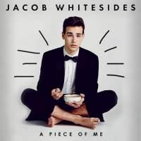 Jacob Whitesides - A Piece of Me - EP