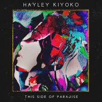 Hayley Kiyoko - This Side of Paradise - EP