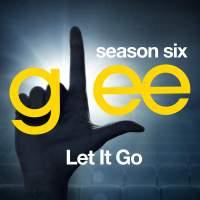 Glee Cast - Let It Go (Glee Cast Version) - Single (2014) [iTunes Plus AAC M4A]