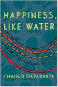 happiness like water by chinelo okparanta