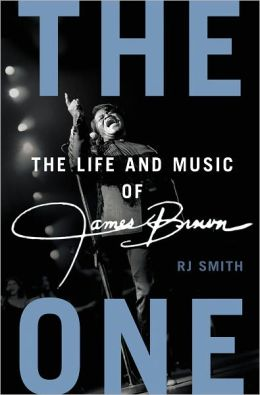 The One: The Life and Music of James Brown