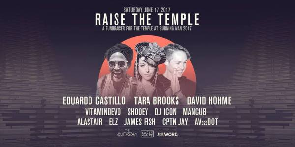 Weekend Lineup: Raise the Temple (Burning Man Temple)