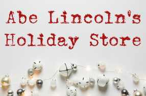 Open Now thru 8:00pm – The Annual Lincoln Holiday Store