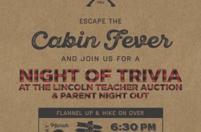 Lincoln's Annual Parents Night Out Trivia & Fundraiser 3/2
