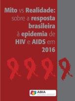 Mito-vs-Realidade_HIV-e-AIDS_BRASIL2016