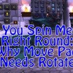 Spin Me Right Round – A Move Pad Plea