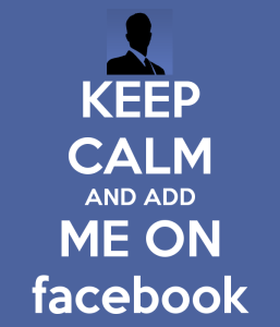 keep-calm-and-add-me-on-facebook-graphic