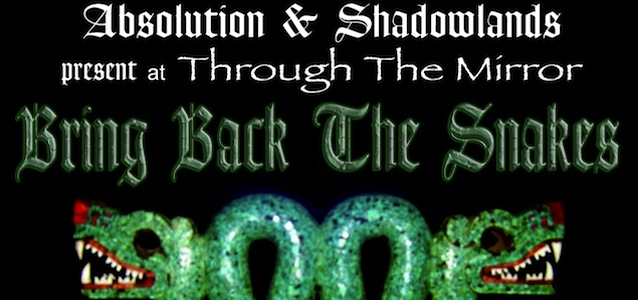 Absolution amp shadowlands present bring back the snakes st patrick