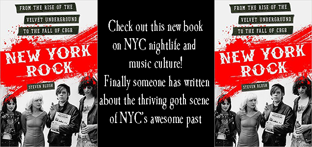 New York Rock does Goth, Steven Blush's new book copy
