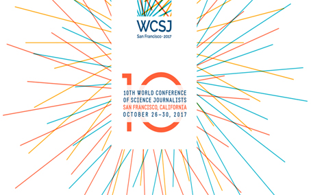 World Conference of Science Journalists – Oct 26-30, 2017