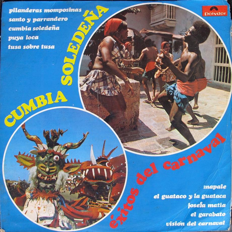 Cumbia Soledeña - éxitos del carnaval - Polydor 2404041 - 1.977 (1/6)