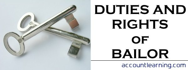 Duties and Rights of Bailor
