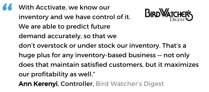 Acctivate inventory control software user, Bird Watcher's Digest