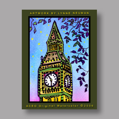 Signed ACEO *London England Big Ben #605* by Lynne Neuman