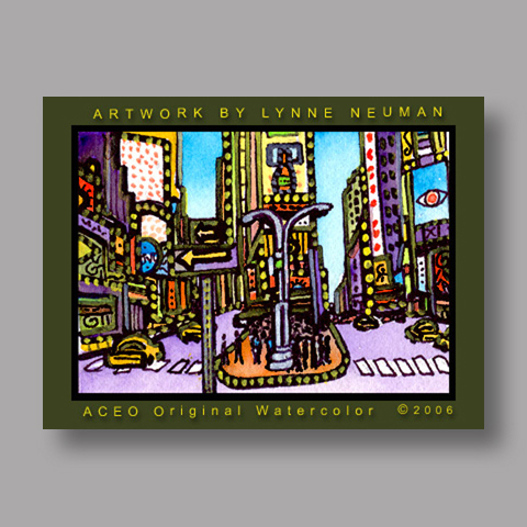 Signed ACEO *Time Square New York NY #659* by Lynne Neuman