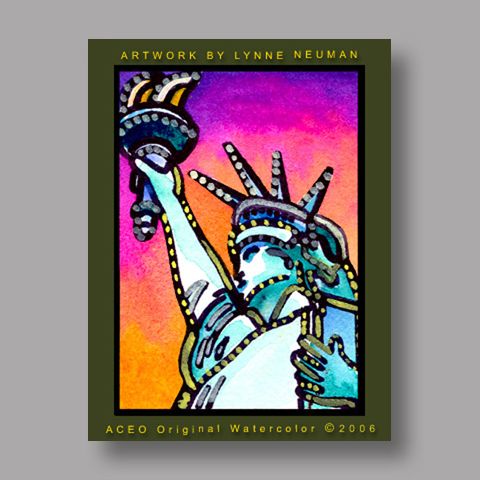 Signed ACEO *Statue of Liberty NY #714** by Lynne Neuman