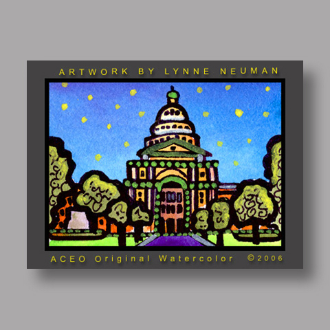 Signed ACEO *Capitol Austin Texas #1252* by Lynne Neuman