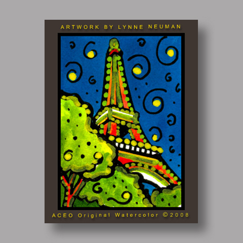 Signed ACEO *Eiffel Tower Paris France #2027* by Lynne Neuman