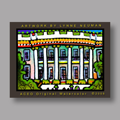 Signed ACEO *US White House #2584* by Lynne Neuman