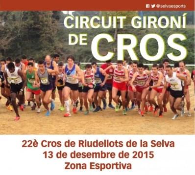 Circuit-Gironi-Cros-201516_22e-Cros-Riudellots-Selva_cros_riudellots_2015