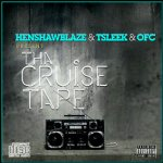 tsleek henshaw blaze fuji cruise prod by dtunes artwork1 150x150 Henshaw Blaze n TSleek   HERBAL SEX [prod. by OFC]