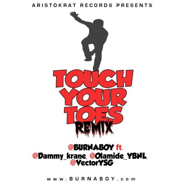 Burna Boy ft. Dammy Krane Olamide Vector TOUCH YOUR TOES Remix Artwork 600x600 Burna Boy ft. Dammy Krane, Olamide & Vector   TOUCH YOUR TOES [Remix]