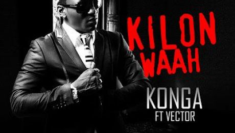 Konga ft. Vector - KILON WAAH Artwork