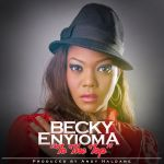Becky Enyioma TO THE TOP prod by Andy Haldane mp3 image 150x150 MezzmyMettle ft. Niophilz   GIMME HOPE