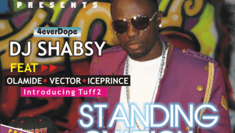 DJ Shabsy ft. Tuff 2, Olamide, Ice Prince & Vector - STANDING OVATION Artwork | AceWorldTeam.com