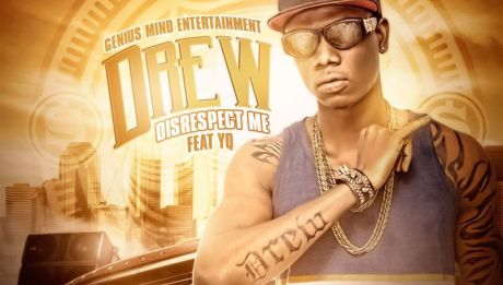 Drew ft. YQ - DISRESPECT ME Artwork | AceWorldTeam.com
