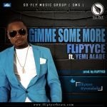 Fliptyce ft. Yemi Alade GIMME SOME MORE Artwork 150x150 The Engager MUMMY + ARAWA NI ft. Yemi Alade