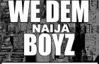 Jahborne, Tha Suspect, DXL & Pherowshuz – WE DEM NAIJA BOYZ [a Wiz Khalifa cover]