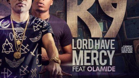 K9 ft. Olamide - LORD HAVE MERCY Artwork | AceWorldTeam.com