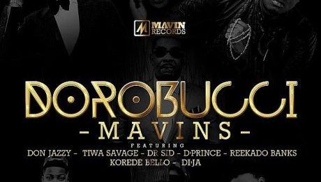Mavins 2.0 ft. Don Jazzy, Tiwa Savage, Dr. Sid, D'Prince, Reekado Banks, Korede Bello & Di'Ja - DOROBUCCI Artwork | AceWorldTeam.com