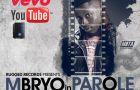 Mbryo – PAROLE [Official Video]
