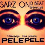 PelePele SARZ ON THE BEAT Freestyle Artwork 150x150 DJ Final ft. Jahborne IN THE MOOD [prod. by Positive Urch]