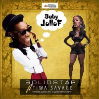 Solid Star ft. Tiwa Savage - BABY JOLLOF [prod. by MasterKraft]