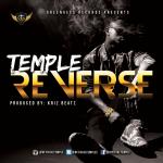 Temple REVERSE prod. by Kriz Beatz Artwork 150x150 Naeto C n M.I   BARTENDER [prod. Tee Y Mix]