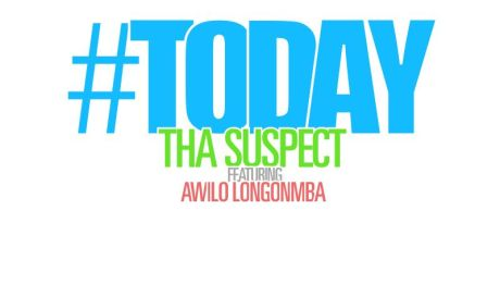 Tha Suspect ft. Awilo Longomba - TODAY Artwork | AceWorldTeam.com