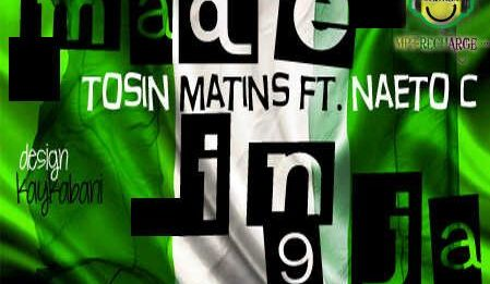 Tosin Martins ft. Naeto C - MADE IN NAIJA Artwork | AceWorldTeam.com