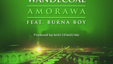 Wande Coal ft. Burna Boy - AMORAWA [prod. by LeriQ] Artwork | AceWorldTeam.com