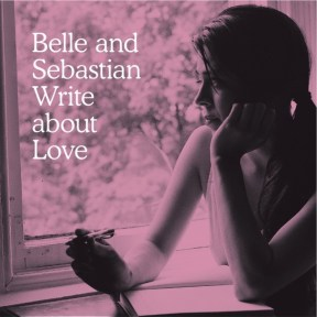 Belle-Sebastien-Write-About-Love