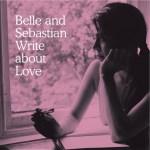 Belle-Sebastien-Write-About-Love