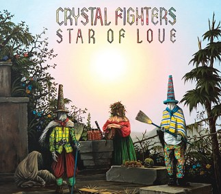 Crystal Fighters-Star Of Love