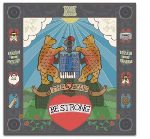 The 2 Bears: Be Strong