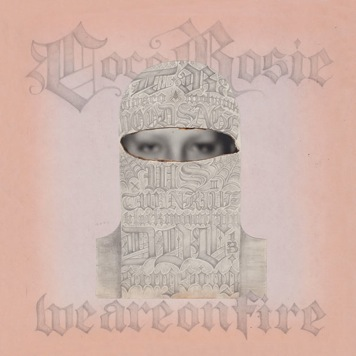 CocoRosie-We-Are-on-Fire