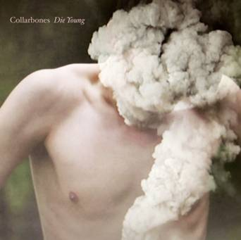 Collarbones Die Young Album Review