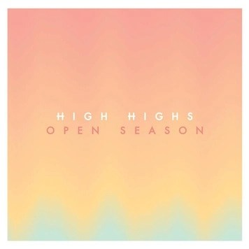 High Highs Open Season Album Review